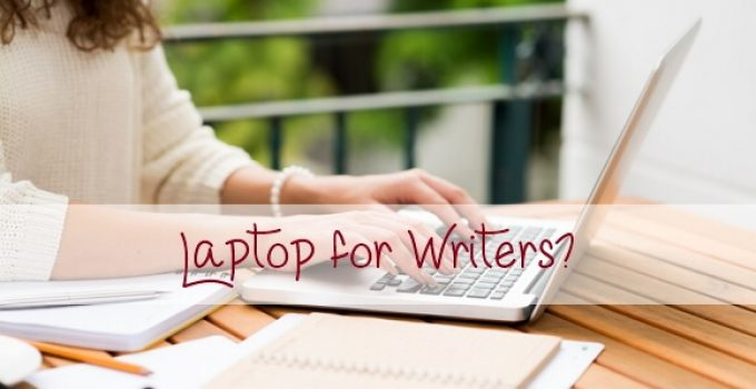 bestlaptops for writers on a budget